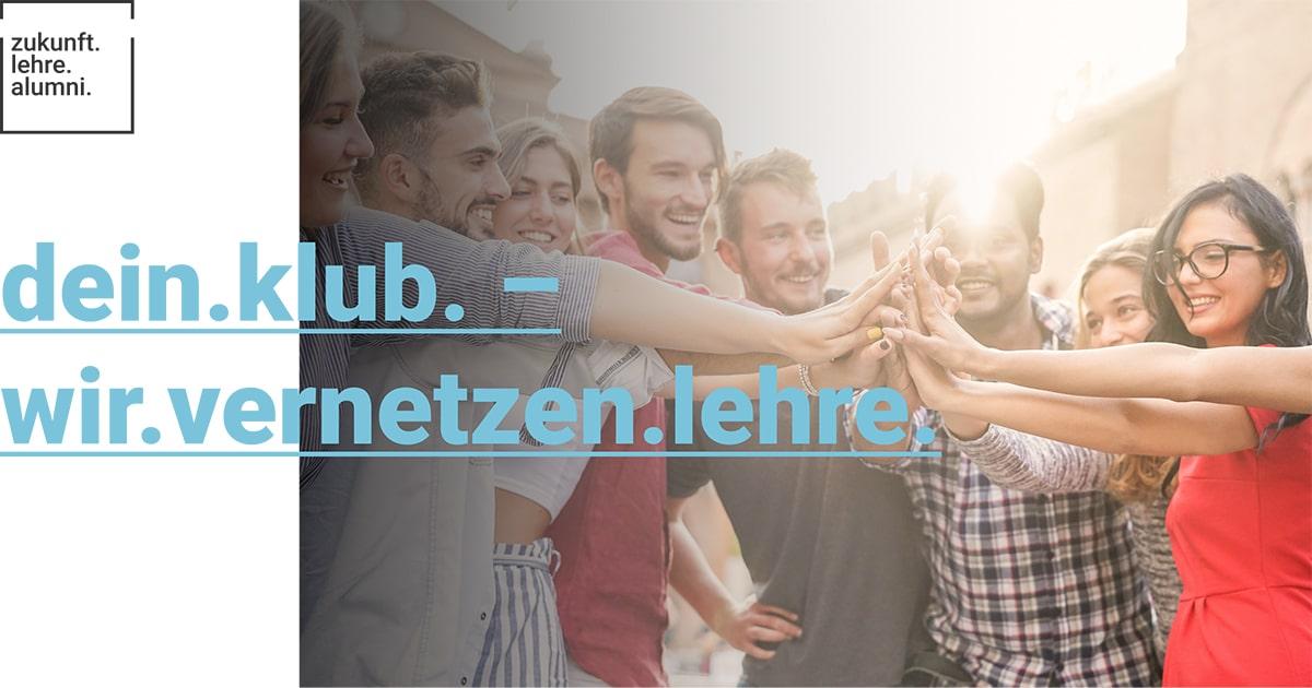 Unser Club: zukunft.lehre.alumni.